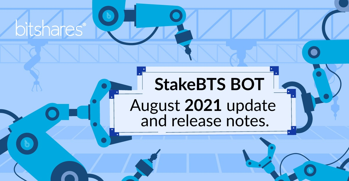 StakeBTS BOT – August 2021 update and release notes.